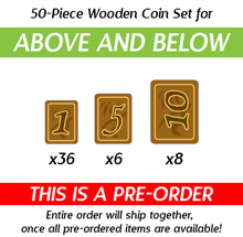 50-Piece Wooden Coin Set  for Above and Below(Kickstarter Pre-Order)