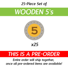 25-Piece Set of Large Wooden 5's from TMP: Energy Empire (Kickstarter Pre-Order)