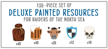 PRE-ORDER: 136-piece Set of Painted Wooden Resources for Raiders of the North Sea - estimated ship date October 2020