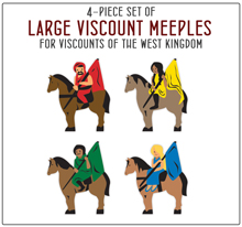 PRE-ORDER: 4-piece Set of Large Viscount Meeples for Viscounts of the West Kingdom - estimated ship date October 2020